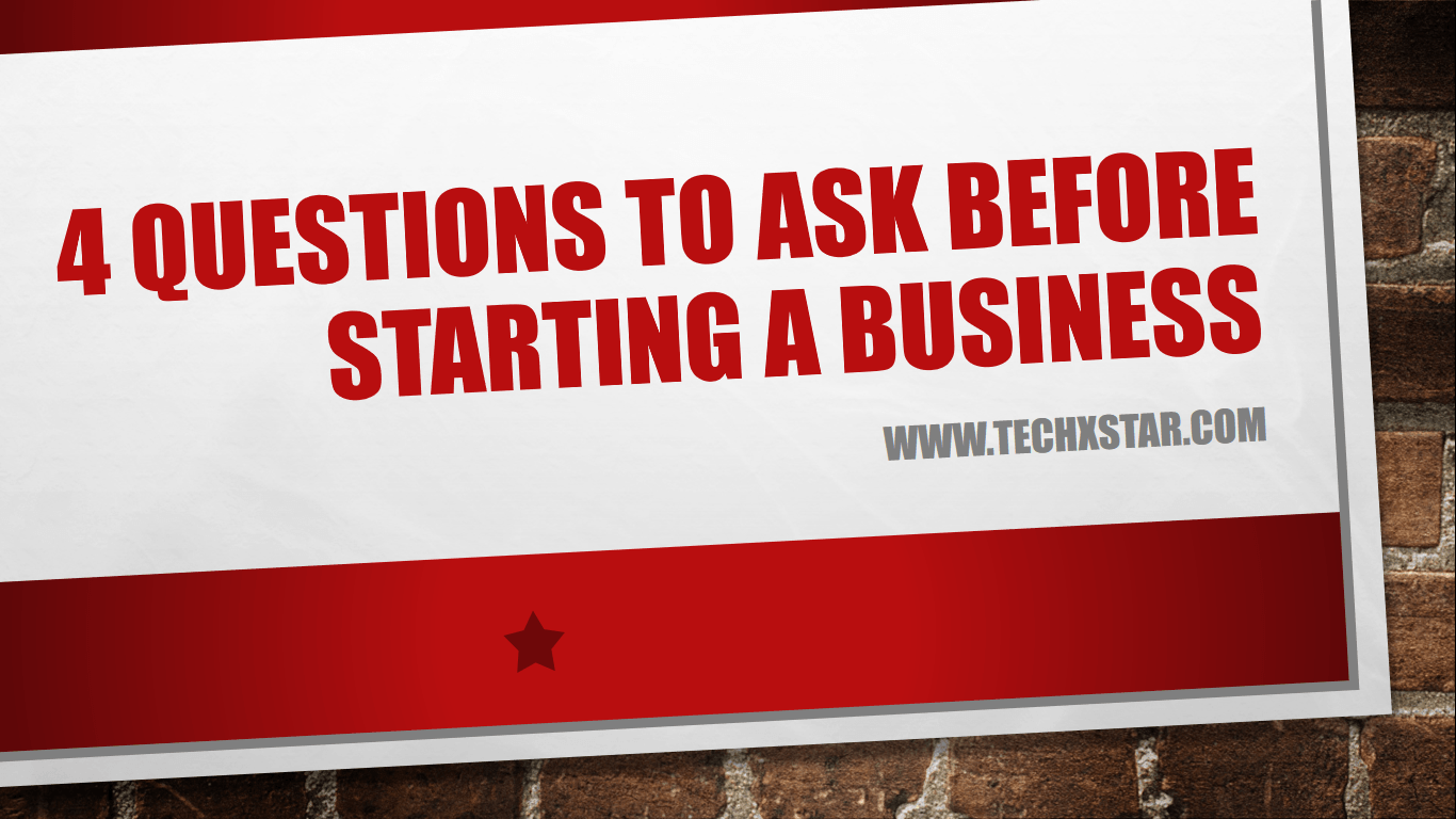 Are You Ready To Start Your Own Business The 4 Key Questions You Must Ask